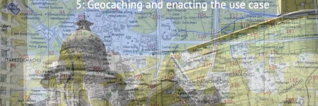 Annotation, mLearning, and Geocaching #5: Geocaching and Enacting the Use Case